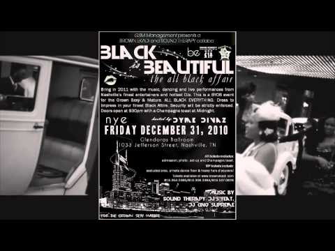 NYE 2010 B.E. SOUND THERAPY COLLABO ALL BLACK AFFAIR NASHVILLE [HD]