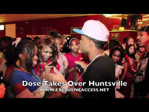 Dose Takes Over Huntsville AL