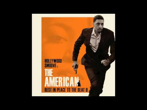 Hollywood Smoove - Nike Boots - The American (Rest In Peace To The Beat II MIXTAPE)