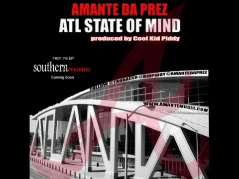 Amante Da Prez - Atl State of Mind Trailer 1 (Atlanta Version of Nas NY State of Mind)