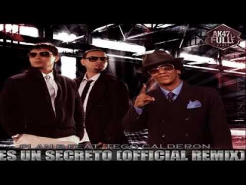 ES UN SECRETO - REMIX  - Plan B Ft. Tego Calderon -  [Prod. By Haze]  †Reggaeton 2011†
