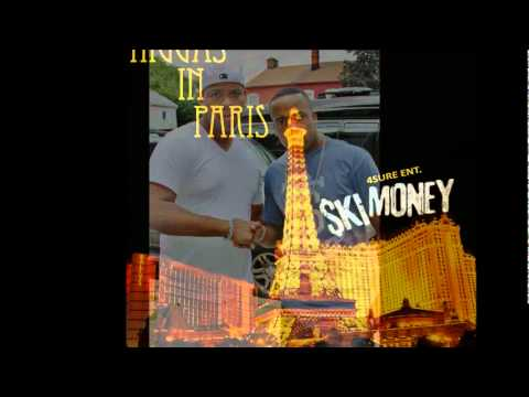Ski Money - Niggas In Paris