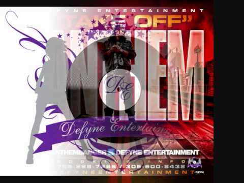 "Defyne Entertainment Presents: Anthem - ""Take Off"" (( HOT NEW SINGLE ))"