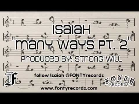 "Isaiah - ""Many Ways pt. 2"" (clean version) @FONTYrecords"