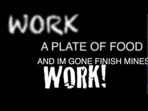 WORK!
