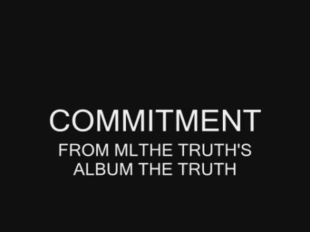 ML THE TRUTH - COMMITMENT