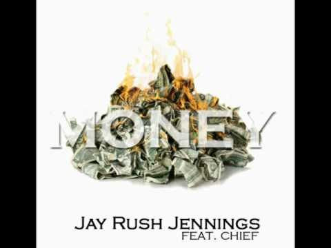 Jay Rush Jennings - Money