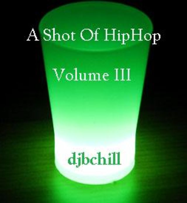 A Shot of HipHop Volume  3