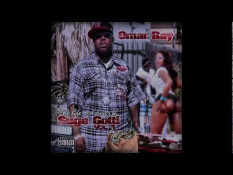 Omar Ray - Life & Timez Of Suge Gotti Vol. 1