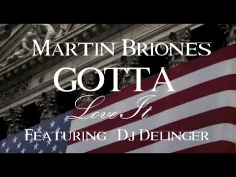 Martin Briones - GOTTA LOVE IT feat. DJ Delinger