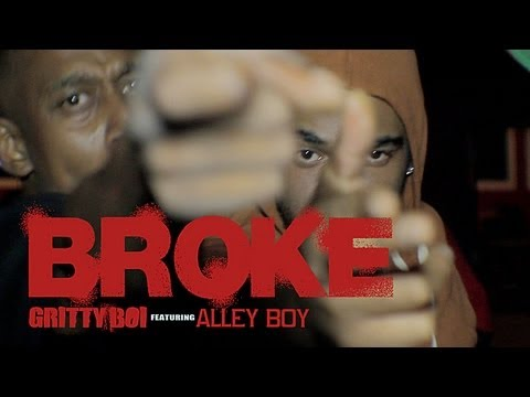 """""""BROKE""""  @GRITTYBOI256  FEATURING  DUCT TAPE'S @ALLEYBOYDTE"""