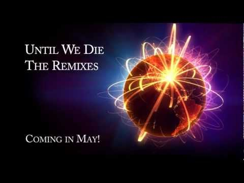 Sonny - Until we die - The Remixes Trailer