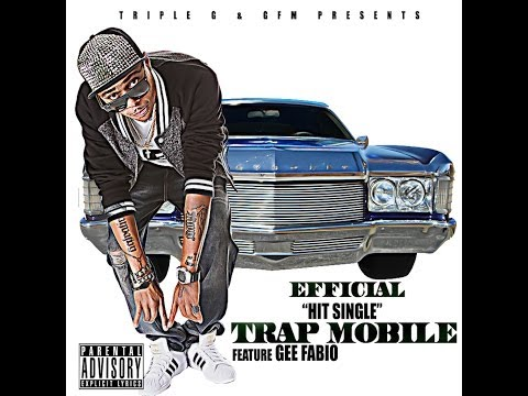 [Video] Efficial (@itsefficial) ft. Gee Fabio (@geefabio) - Trap Mobile