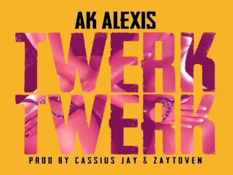 "[Official Release] AK Alexis ""Twerk Twerk"" Produced By Zaytoven & Cassius Jay!!"