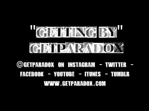 """Getting By"" by Getparadox (HQ Download link)"