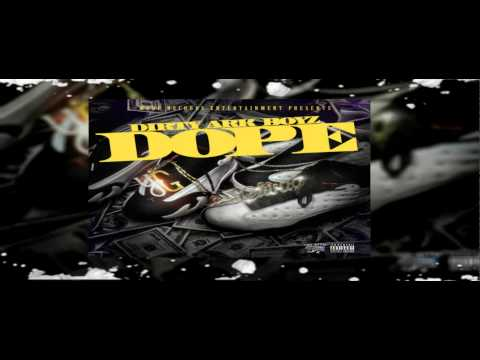 "Dirty Ark Boyz ""DOPE"" (Prod. By: Ric And Thadus)  New Single [Audio]"