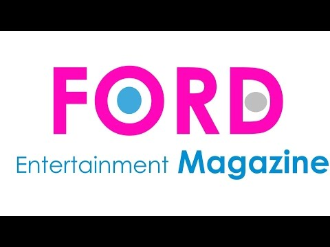 Ford Entertainment Magazine- www.FordEntMag.info