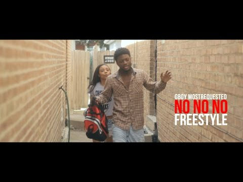 "GBoy MostRequested - No No No ""Freestyle"""