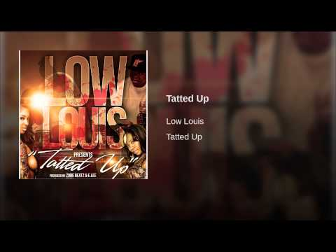 "#Newmusic Low Louis (@Lowlouisstl314) ""Tatted Up"""