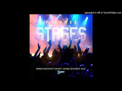 Stages - P Banxx