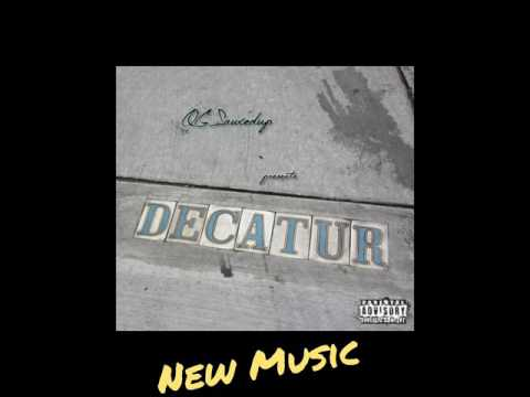 Decatur - OGSauxedup (dirty version)