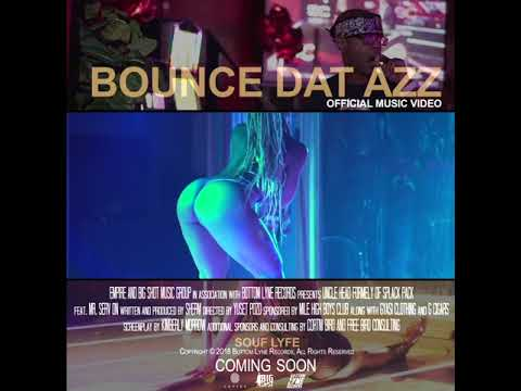 Uncle Head Feat. Mr. Serv On - Bounce Dat Azz(Prod. By: SHERM) PROMO VIDEO
