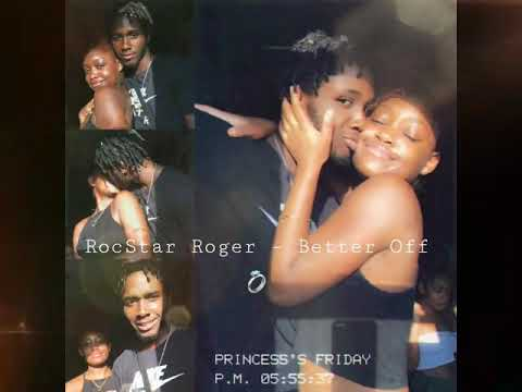 RocStar Roger - Better Off (Exclusive Audio) prod. Speaker Bangerz