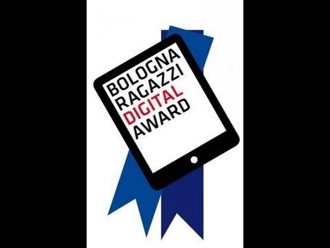 BolognaRagazzi Digital Prize 2012