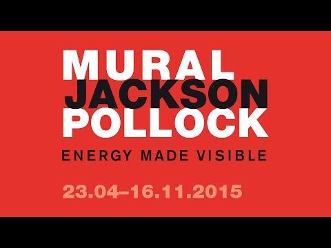 JACKSON POLLOCK'S 'MURAL': Energy Made Visible