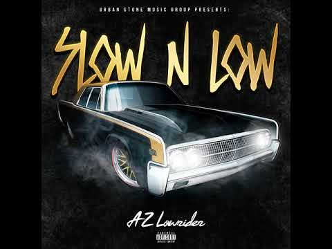 AZ Lowrider - SLOW N LOW