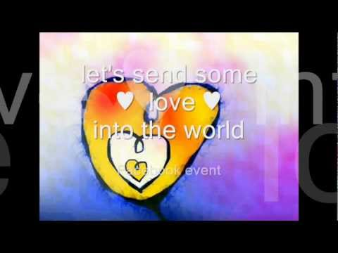 ♥let's send some love into the world♥2013