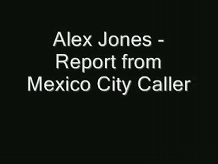 Alex Jones Interview Mexico City Caller - Says Hospitals Out of Control - Believes Outbreak used to prevent Revolution