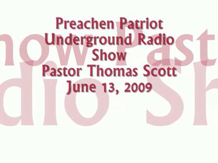 The  Preachen Patriot UnderGround Radio Show Part 3