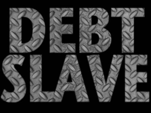 Debt Slave - New World Order/Mind Control Connection