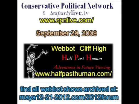 1/7 Webbot Cliff High Special Presentation on CPN 9/29/09