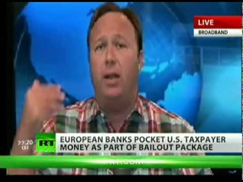 Alex Jones on RT:  Bilderbergs stealing more $ from US citizens.