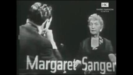 Margaret Sanger The Mike Wallace Interview Eugenicist Psychopathic Monsters Kill Millions