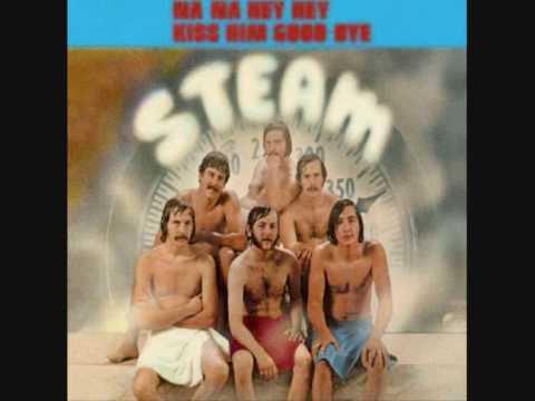 Steam - na na hey hey goodbye