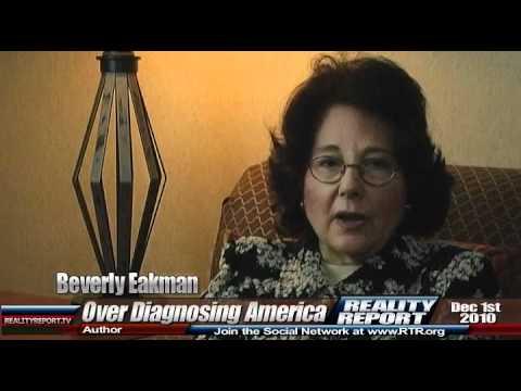 Beverly Eakman: Over-Diagnosing America
