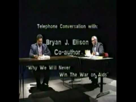 The Aids Scam pt.2 of 6  - More of Interview with Bryan J. Ellison
