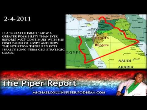 "Egypt Is a ""Greater Israel"" now a greater possibility than ever before? - Piper Report"
