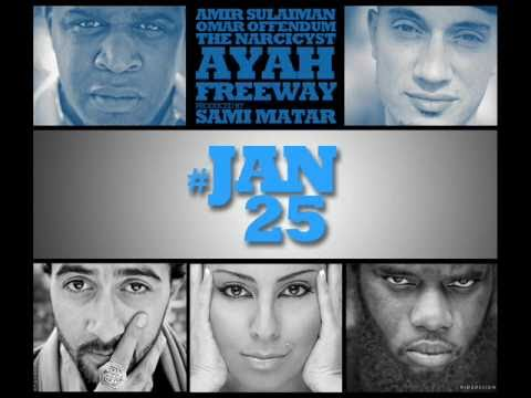 Freeway Ft Amir Sulaiman, Ayah, The Narcicyst, Omar Offendum - Jan25