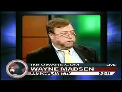 Wayne Madsen: Bin Laden Death, Looks Like Staged Terror to Escalate U.S. Into Nuclear War