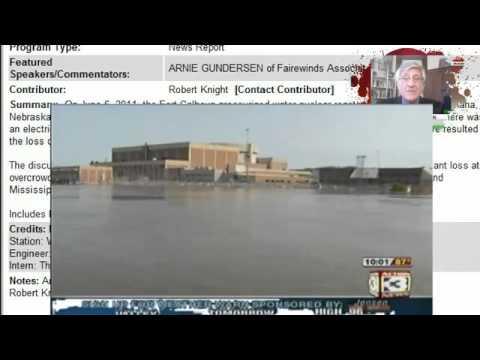 Arnie Gundersen - Nebraska Nuclear Plant  Emergency Level 4   About to Get Worse - June 14, 2011.flv