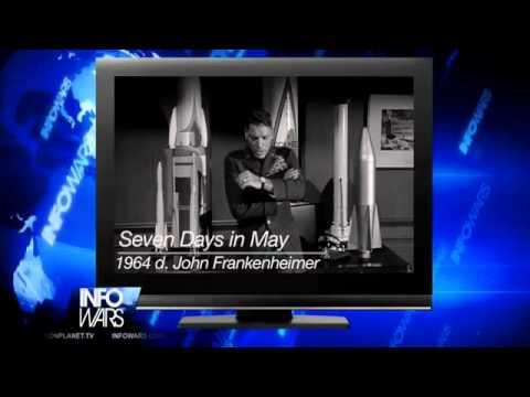 Alex Jones Reviews John Frankenheimer's 1964 Film, Seven Days in May