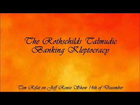 The Rothschilds Talmudic Banking Kleptocracy