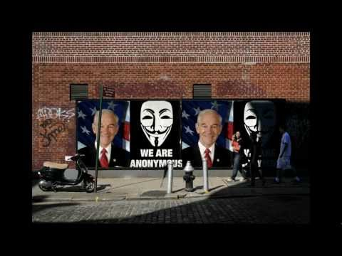 Anonymous- Calls For Support of Ron Paul