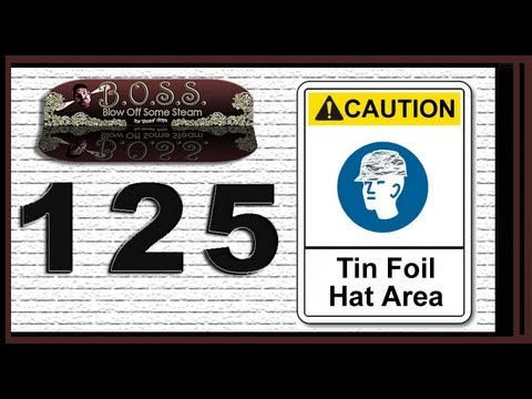 Blowing Off Some Steam 125 (Super Turds & Tin Foil Hats)