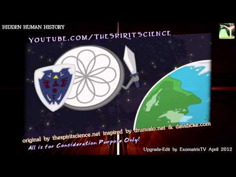 Hidden Human History HD Revised & Upgraded Version by ExomatrixTV April 2012