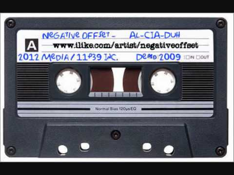 Negative Offset - Al-CIA-Duh (2009 Demo Tape)